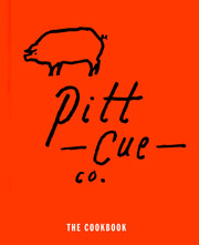 Buy the Pitt Cue Co.: The Cookbook cookbook