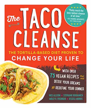 The Taco Cleanse Cookbook