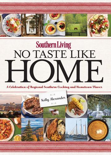 Buy the Southern Living: No Taste Like Home cookbook