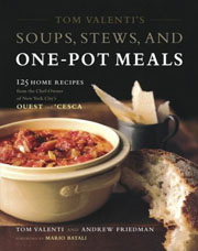 Buy the Tom Valenti's Soups, Stews, and One-Pot Meals cookbook