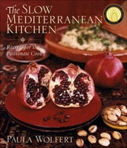 The Slow Mediterranean Kitchen by Paula Wolfert