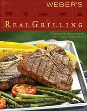Buy the Weber's Real Grilling cookbook