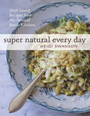 Buy the Super Natural Every Day cookbook