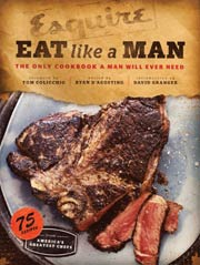 Buy the Esquire's Eat Like a Man cookbook