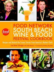 Buy the South Beach Wine & Food Festival Cookbook cookbook