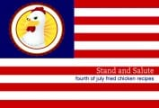 Fourth of July Fried Chicken Recipes
