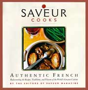 Buy the Saveur Cooks Authentic French cookbook