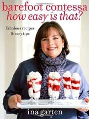 Buy the Barefoot Contessa How Easy Is That? cookbook