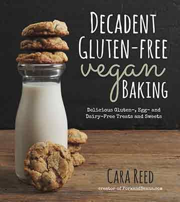 Buy the Decadent Gluten-Free Vegan Baking cookbook