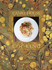 Buy the Canal House Cooking Vol., No. 7: La Dolce Vita cookbook
