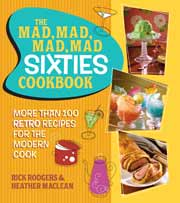 Buy the The Mad, Mad, Mad, Mad Sixties Cookbook cookbook