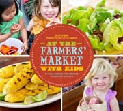 Buy the At the Farmers' Market with Kids cookbook