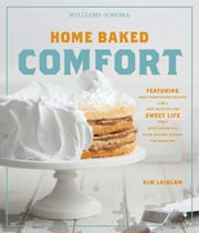 Buy the Williams-Sonoma: Home Baked Comfort cookbook