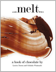 Buy the Melt: A Book of Chocolate cookbook