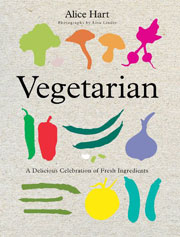 Buy the Vegetarian: A Delicious Celebration of Fresh Ingredients cookbook