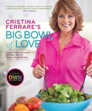 Buy the Cristina Ferrare's Big Bowl of Love cookbook