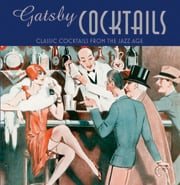 Buy the Gatsby Cocktails cookbook