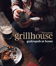 Buy the Grillhouse: Gastropub at Home cookbook