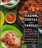 Buy the Tacos, Tortas, and Tamales cookbook