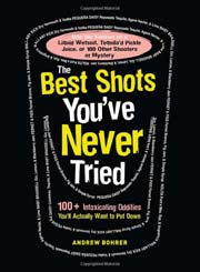Buy the The Best Shots You've Never Tried cookbook
