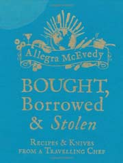 Buy the Bought, Borrowed & Stolen cookbook