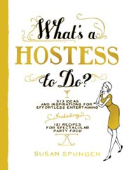 Buy the What's a Hostess to Do? cookbook