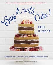 Buy the Say It with Cake cookbook