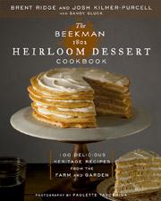 Buy the The Beekman 1802 Heirloom Dessert Cookbook cookbook
