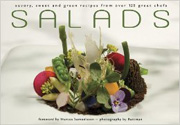 Buy the Salads: Savory, Sweet, and Green Recipes from over 125 Great Chefs cookbook