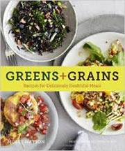 Buy the Greens + Grains cookbook