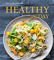 Buy the Williams-Sonoma Healthy Dish of the Day cookbook