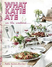 Buy the What Katie Ate On The Weekend cookbook