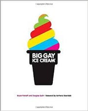 Big Gay Ice Cream Cookbook