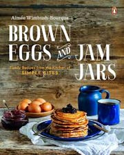 Buy the Brown Eggs and Jam Jars cookbook