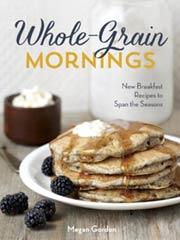Whole Grain Mornings Cookbook