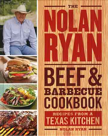 Buy the The Nolan Ryan Beef & Barbecue Cookbook cookbook