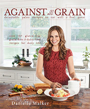 Buy the Against All Grain cookbook