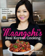 Maangchi's Real Korean Cooking Cookbook
