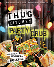 Buy Thug Kitchen Party Grub