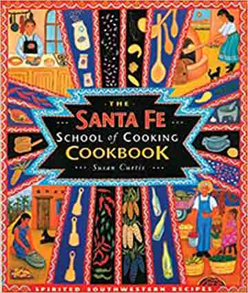 Buy the Santa Fe School of Cooking cookbook