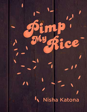 Buy the Pimp My Rice cookbook