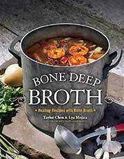 Buy the Bone Deep Broth Cookbook
