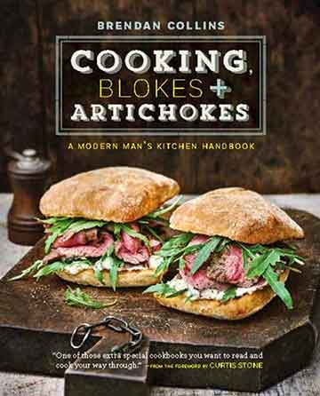 Buy the Cooking, Blokes + Artichokes cookbook