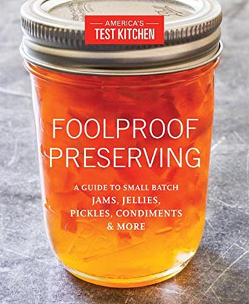 Buy the Foolproof Preserving cookbook