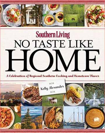 Buy the Southern Living: No Taste Like Home cookbook
