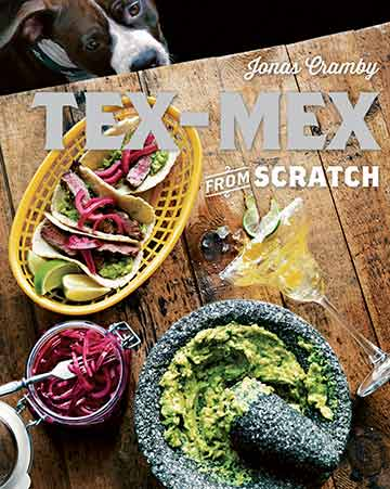 Buy the Tex-Mex from Scratch cookbook