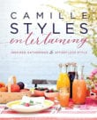 Camille Styles Entertaining Cookbook