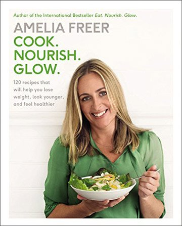 Buy the Cook. Nourish. Glow. cookbook