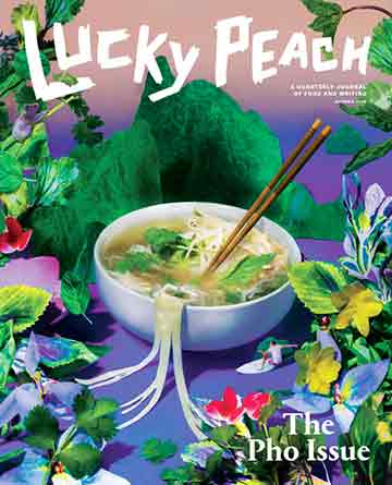 Lucky Peach the Pho Edition