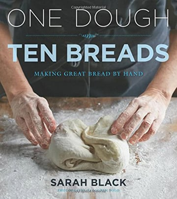 Buy the One Dough, Ten Breads cookbook